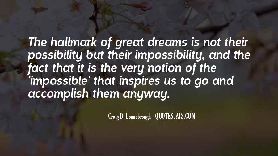 Hopes Dreams And Aspirations Quotes #792866