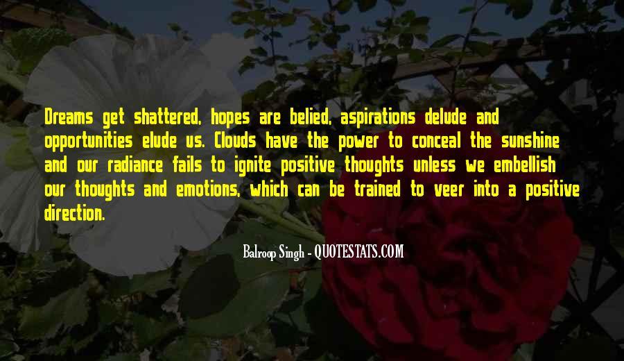 Hopes Dreams And Aspirations Quotes #816533