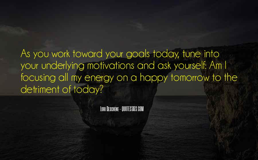 Quotes About Focusing On Your Goals #1417305