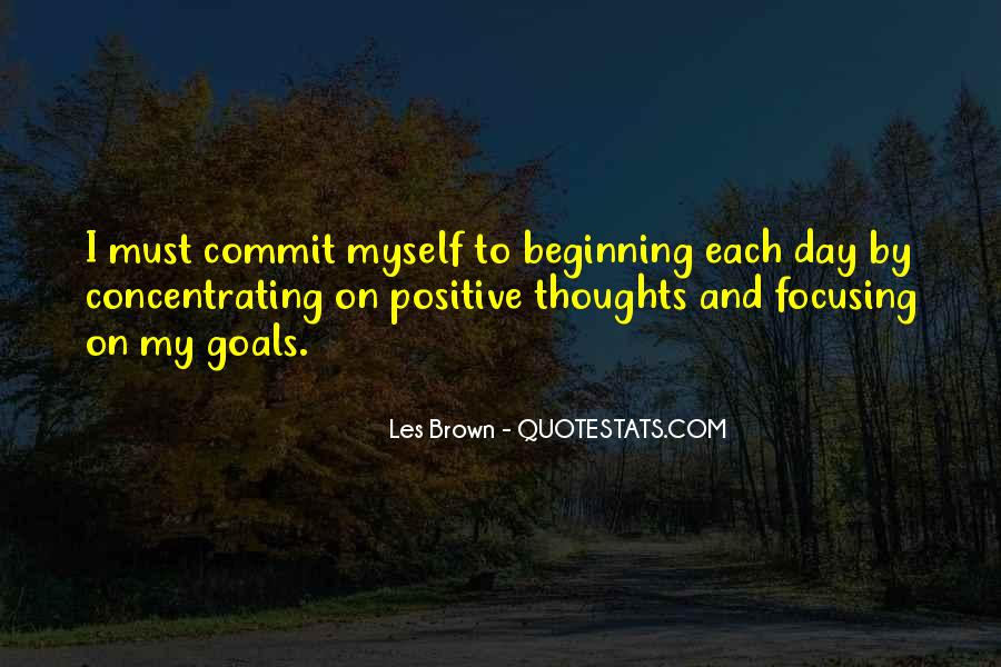 Quotes About Focusing On Your Goals #263923