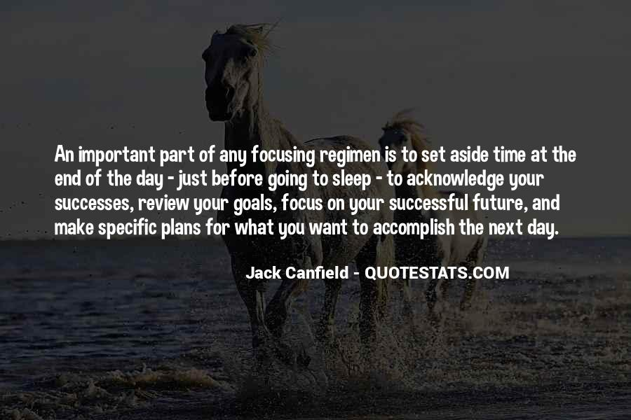 Quotes About Focusing On Your Goals #655950