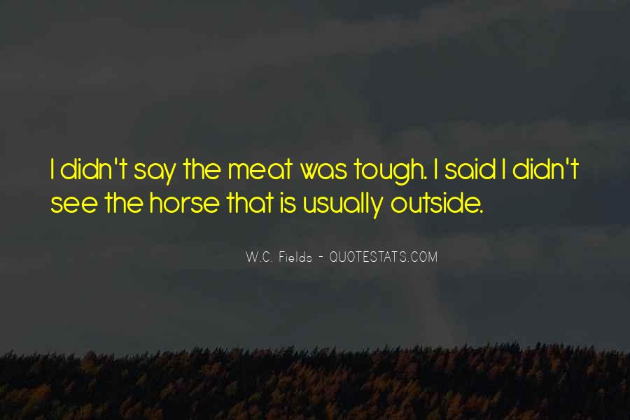 Horse Meat Quotes #1453885