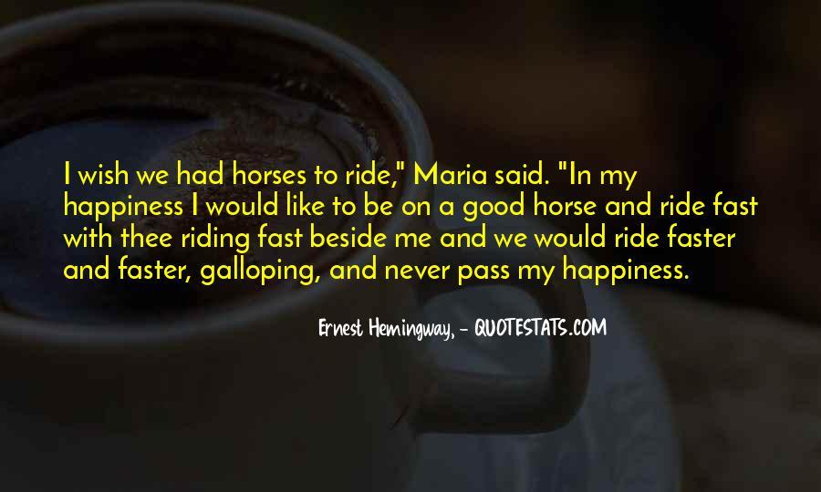 Horse Ride Quotes #459308