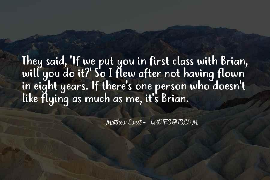 Quotes About Flying First Class #1339078