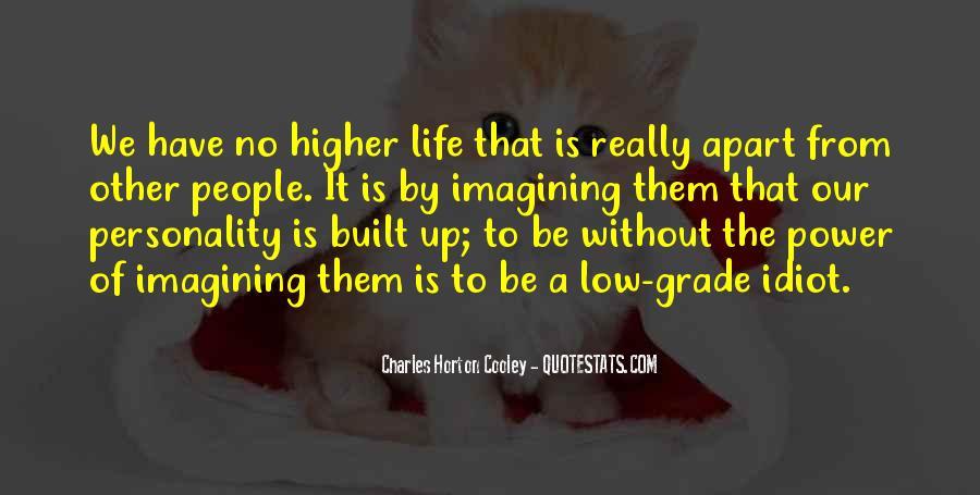 Horton Cooley Quotes #1226149