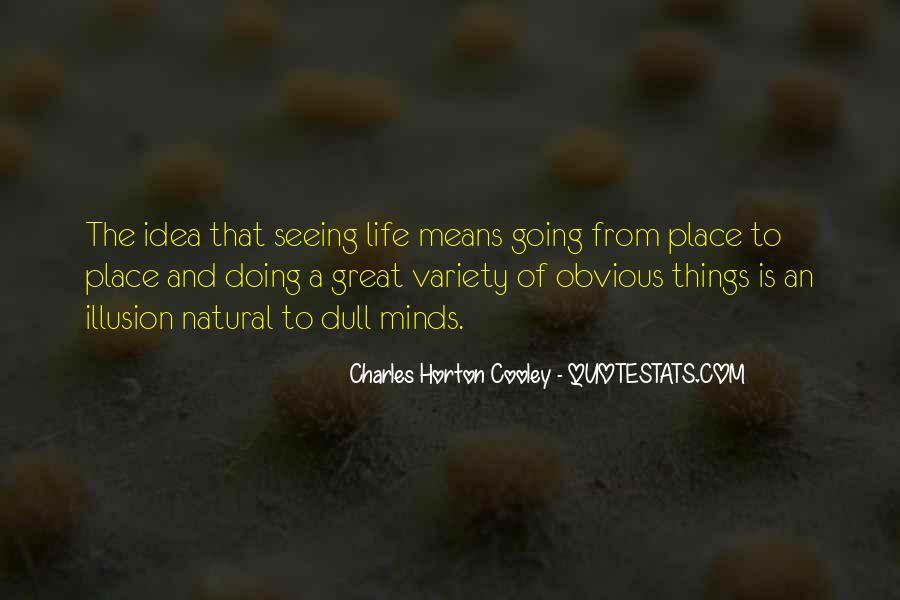 Horton Cooley Quotes #1399631