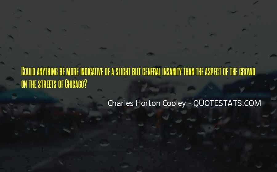 Horton Cooley Quotes #257291