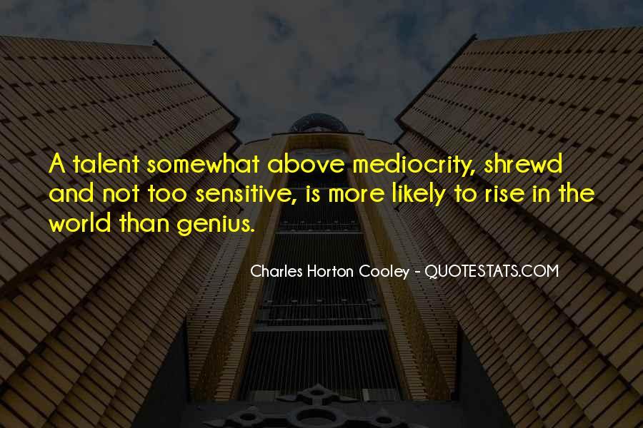Horton Cooley Quotes #540639