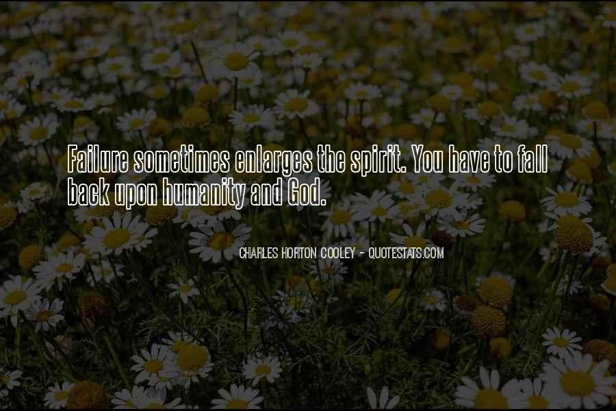 Horton Cooley Quotes #669244