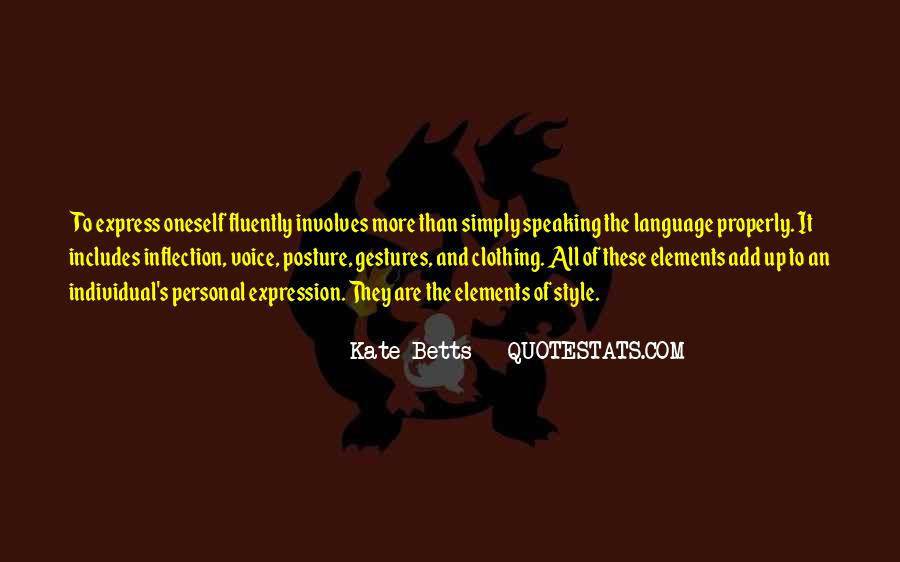 Quotes About Fluently #1511416