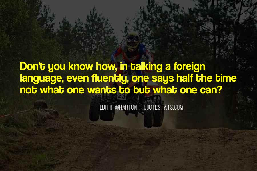 Quotes About Fluently #761702
