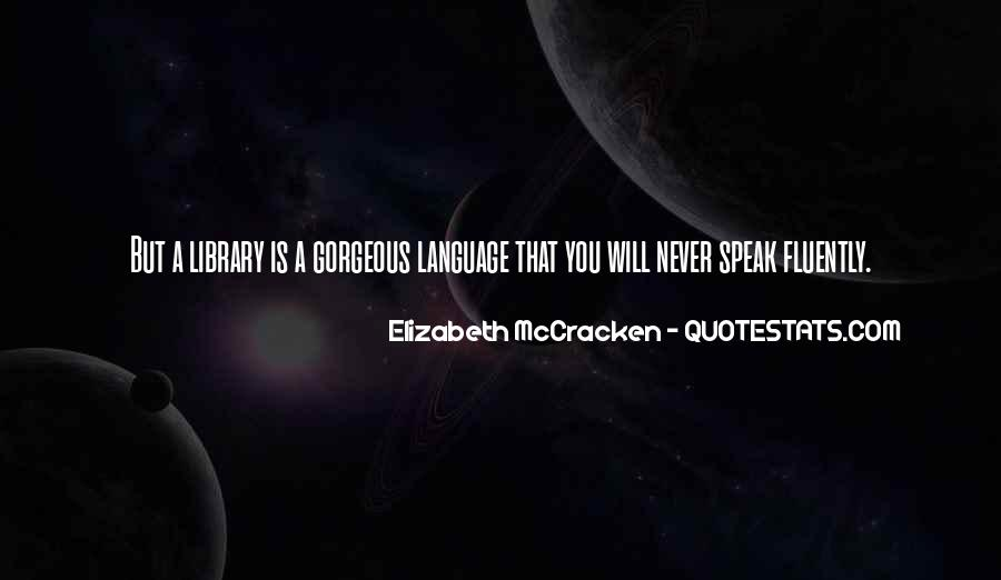 Quotes About Fluently #85765