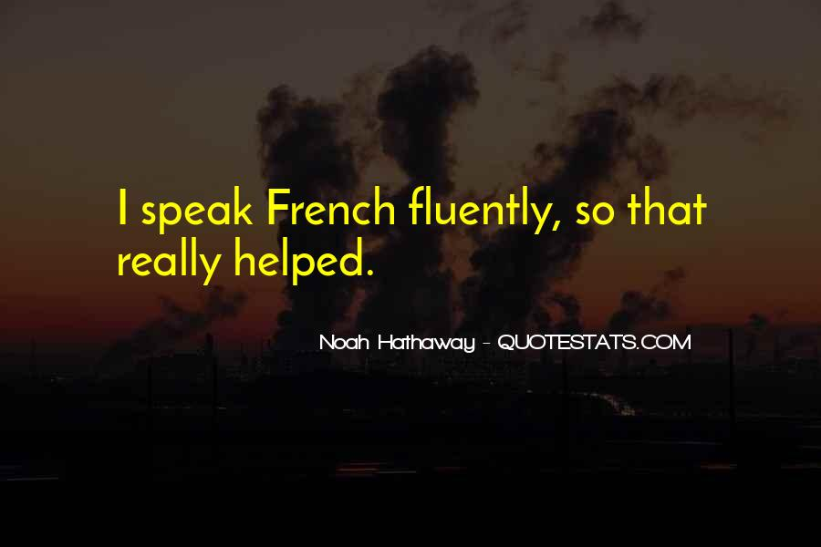 Quotes About Fluently #909026