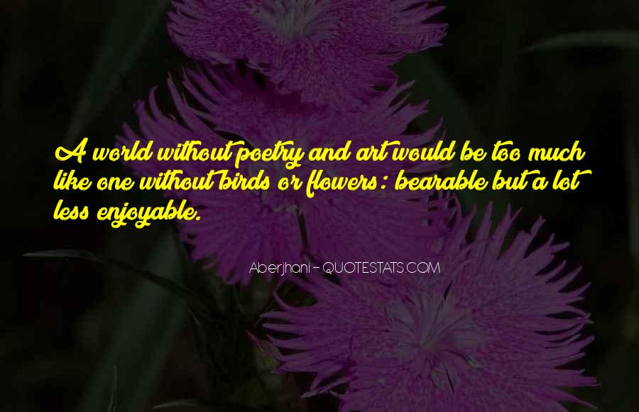 Quotes About Flowers Famous #207195