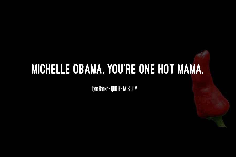 Hot Mama Quotes #1105669