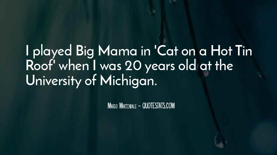 Hot Mama Quotes #1506801