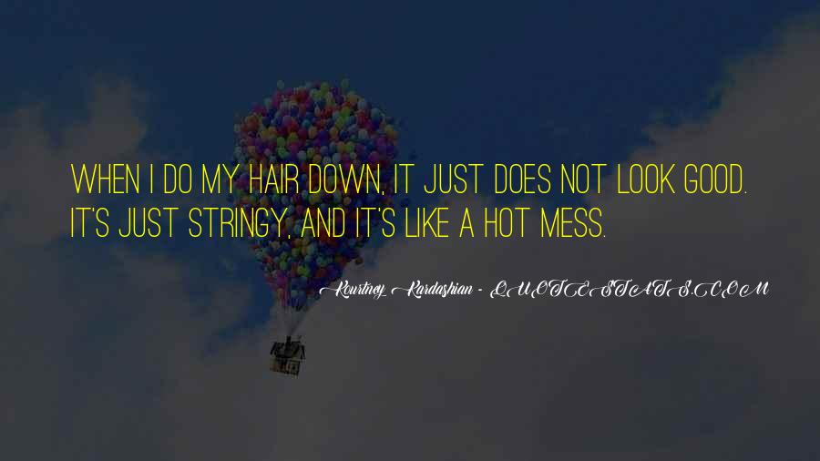 Hot Mess Pic Quotes #60798