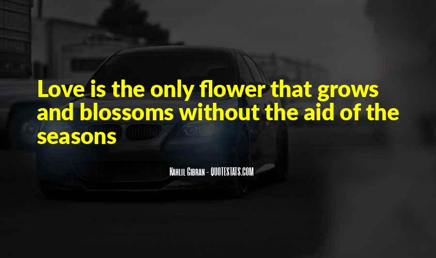 Quotes About Flower #23150