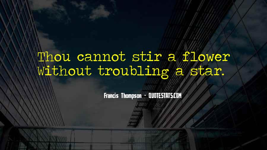 Quotes About Flower #27112
