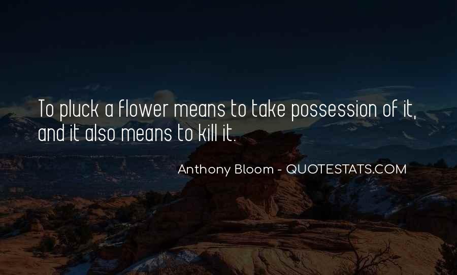 Quotes About Flower #5407