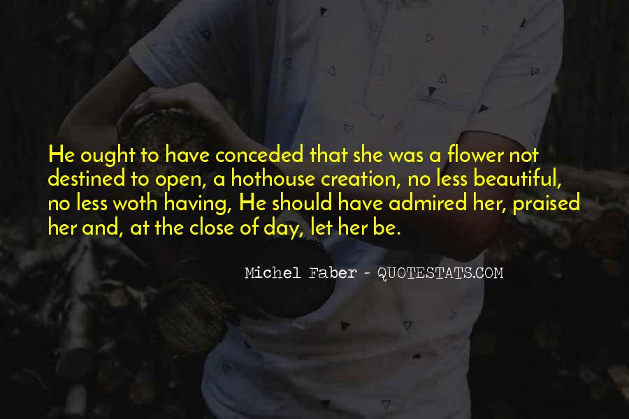 Quotes About Flower #59328