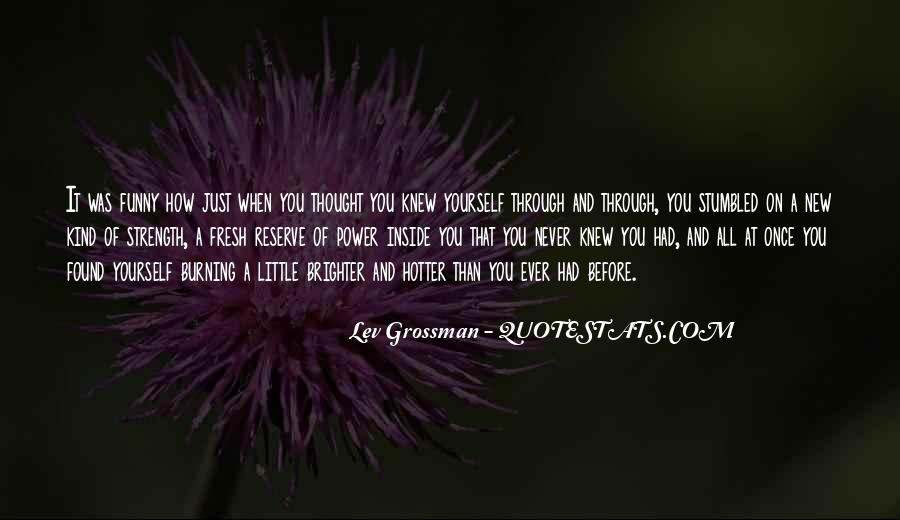 Hotter Than You Quotes #1197488