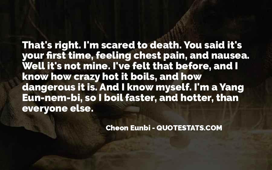 Hotter Than You Quotes #1200256