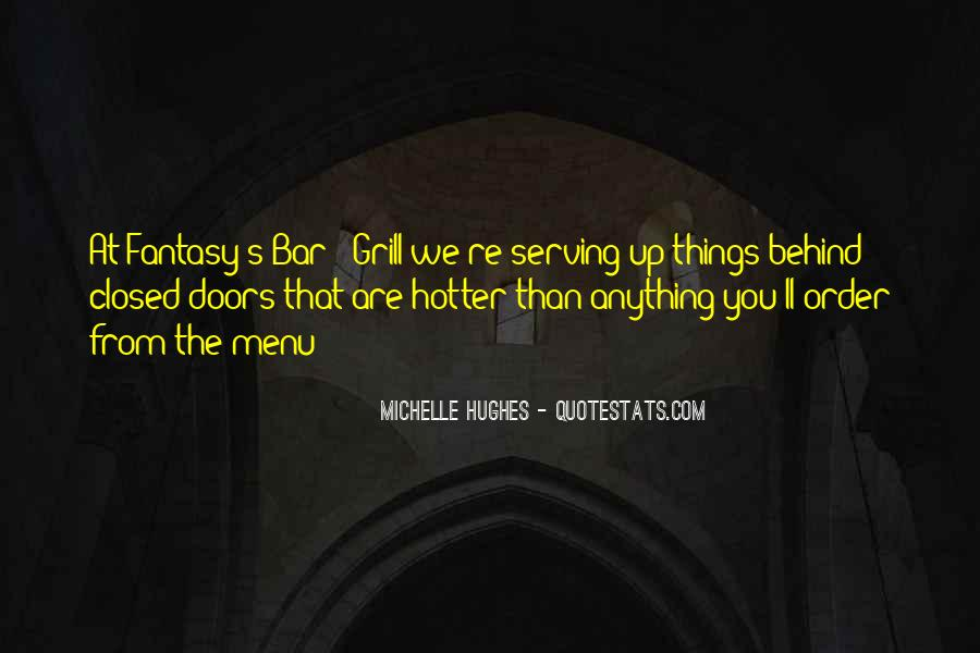 Hotter Than You Quotes #1411659