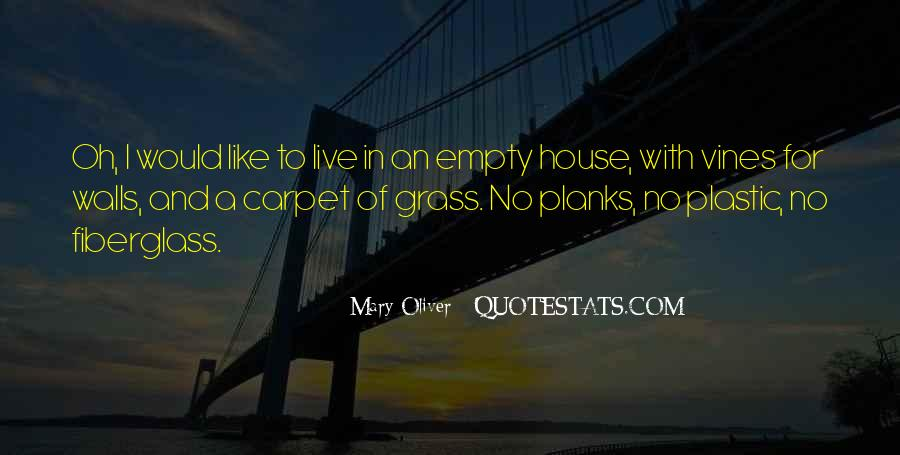 Top 100 House I Live In Quotes: Famous Quotes & Sayings