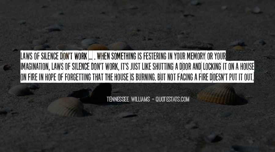 House On Fire Quotes #13184
