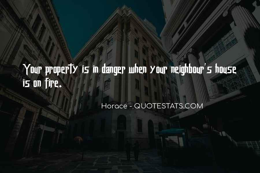 House On Fire Quotes #1354232