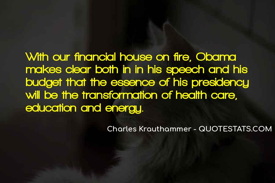 House On Fire Quotes #1442433