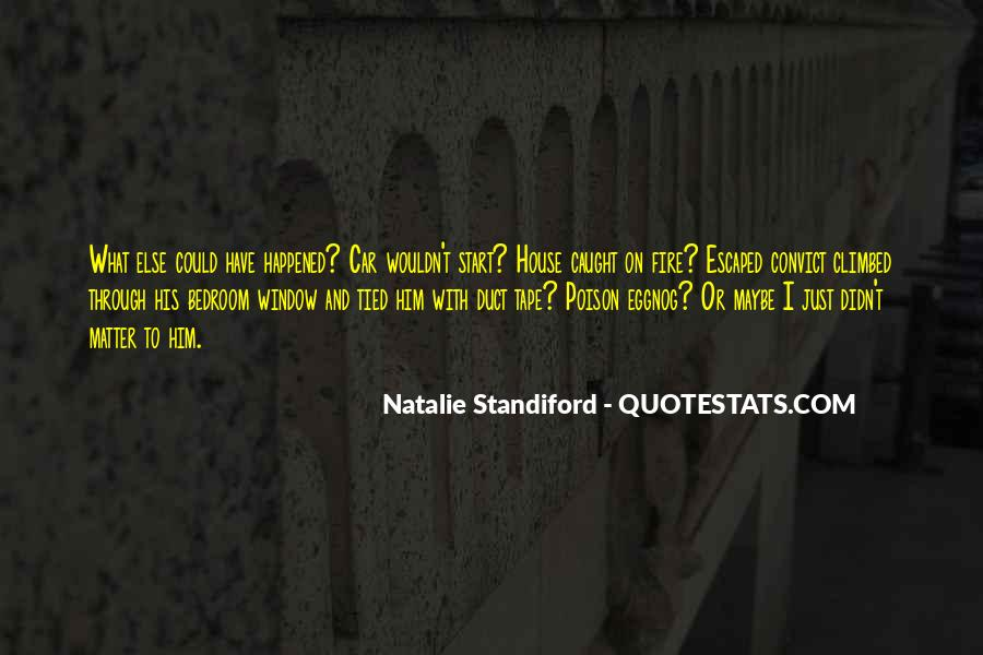 House On Fire Quotes #1799819