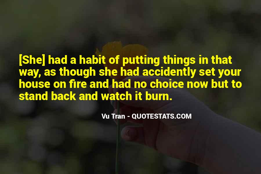 House On Fire Quotes #25003