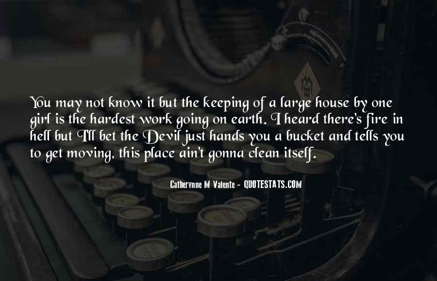 House On Fire Quotes #507306