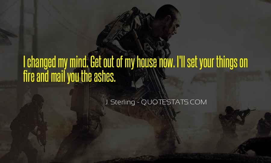 House On Fire Quotes #584773