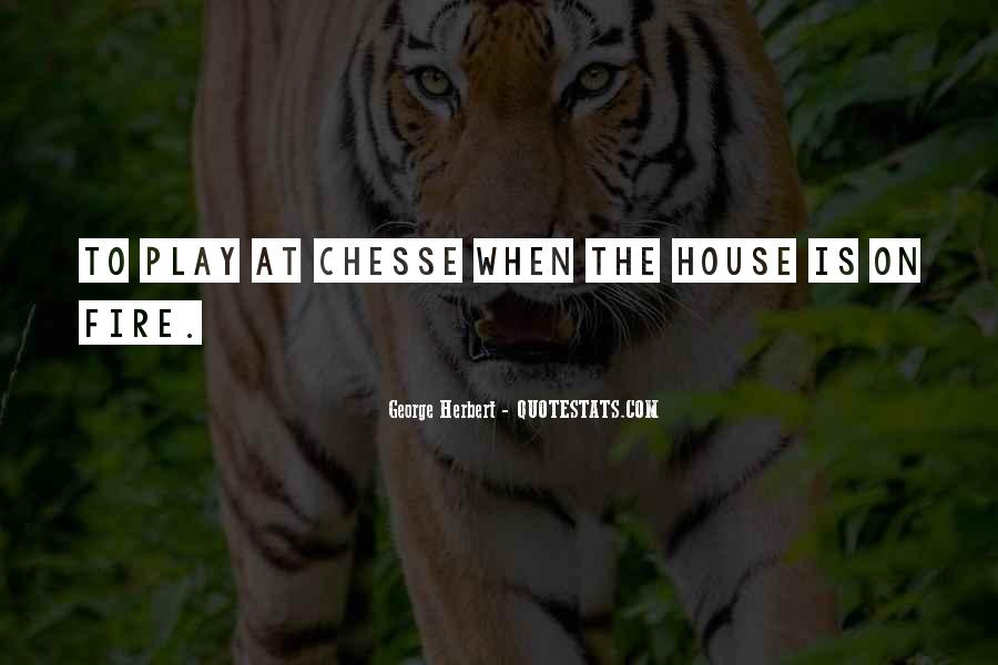 House On Fire Quotes #612244