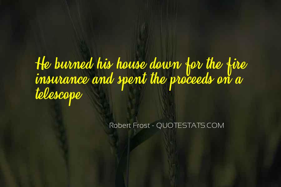 House On Fire Quotes #707731