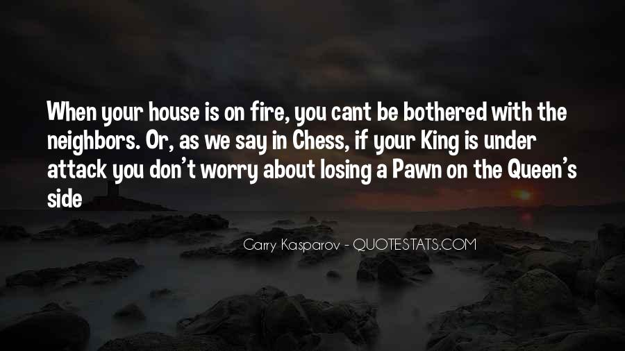 House On Fire Quotes #772252
