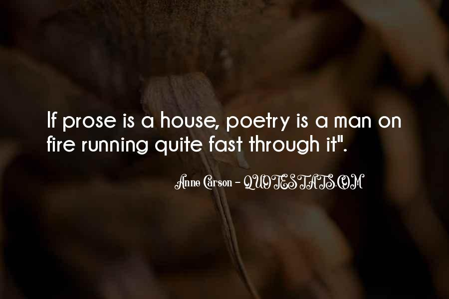 House On Fire Quotes #976588