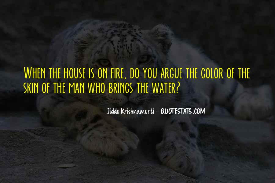 House On Fire Quotes #99749