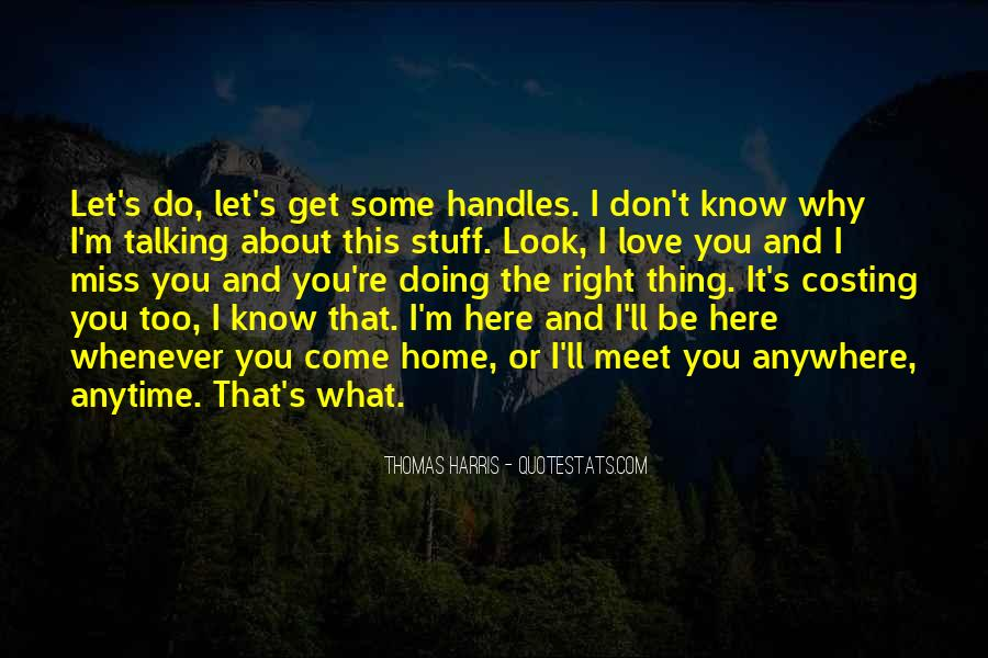 How Do I Miss You Quotes #11969