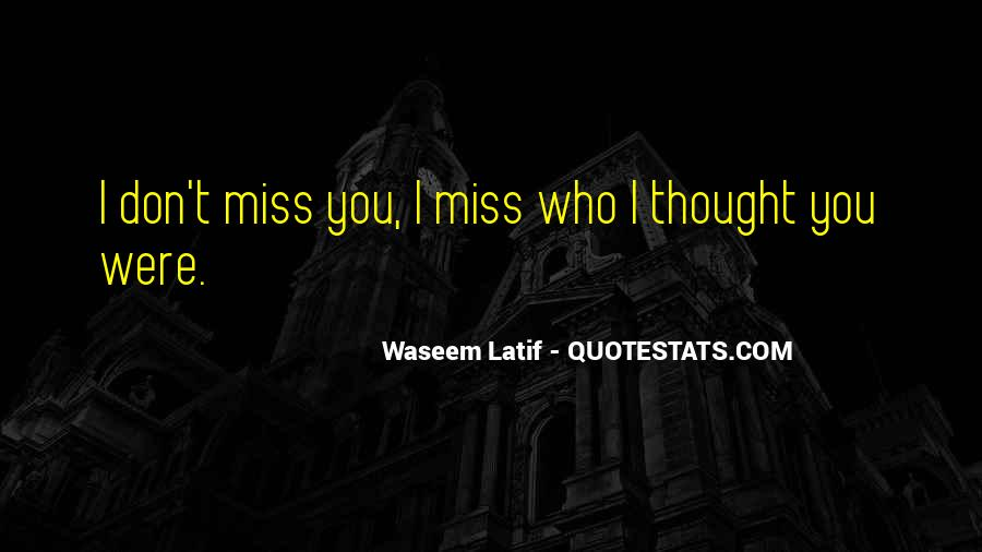 How Do I Miss You Quotes #14393