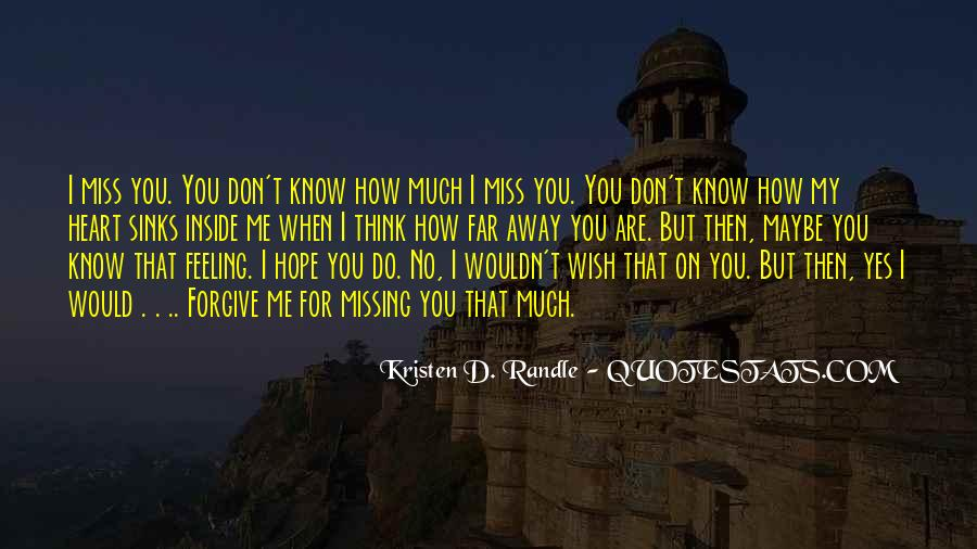 How Do I Miss You Quotes #396465
