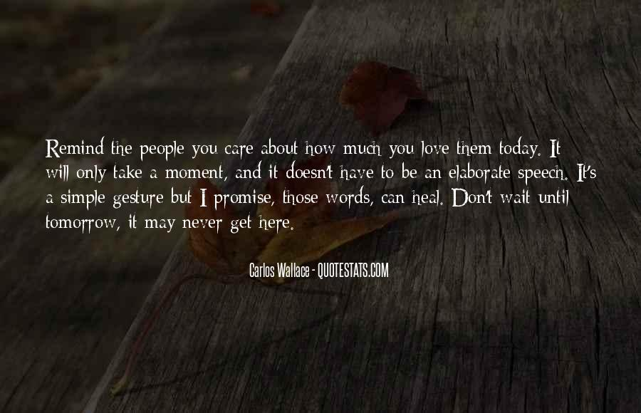 How I Care About You Quotes #1114354