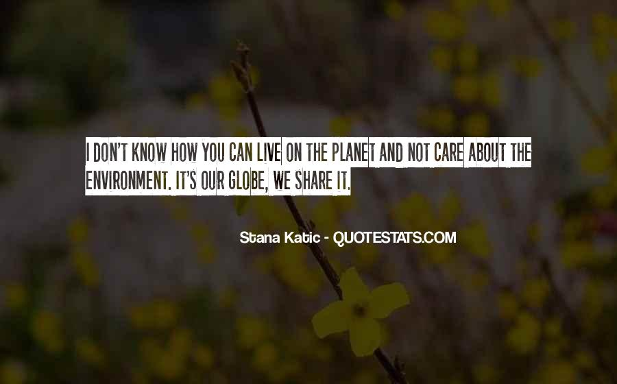 How I Care About You Quotes #1484330