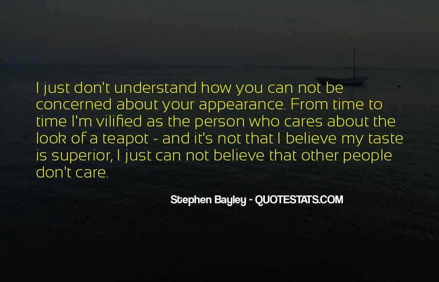 How I Care About You Quotes #1528331