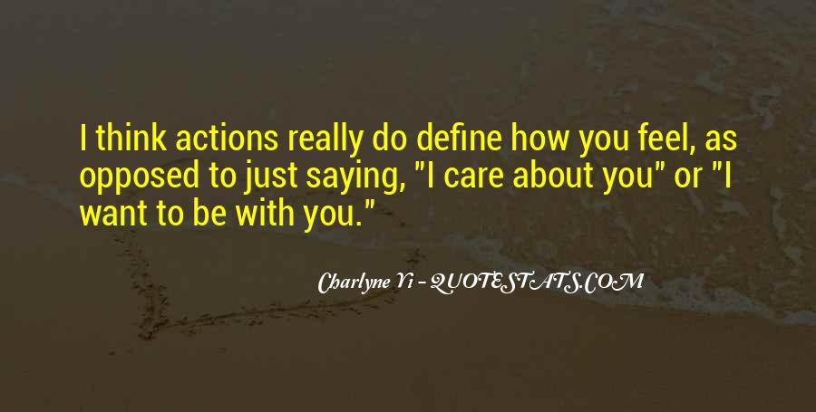How I Care About You Quotes #1756541