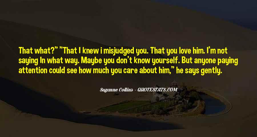 How I Care About You Quotes #816773