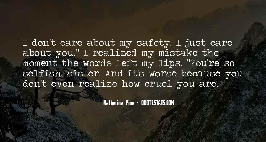 How I Care About You Quotes #872954